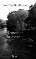 Jean-Paul-Kauffmann-Remonter-la-Marne.png